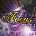 FOCUS SERRALHERIA