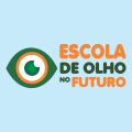 ESCOLA DE OLHO NO FUTURO